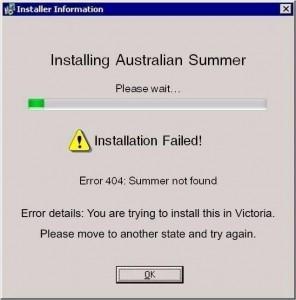 Summer Installation Fail