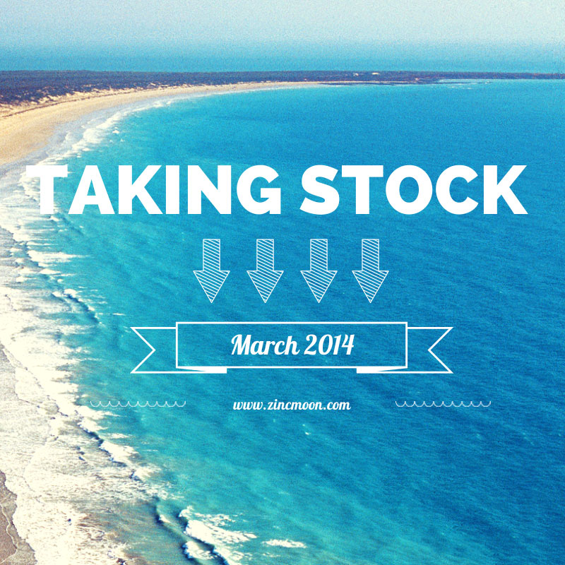Taking Stock March 2014