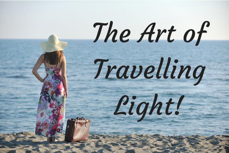 The Art of Travelling Light