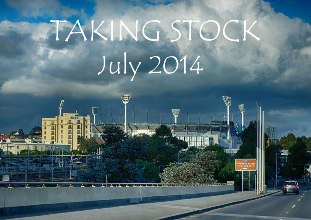 Taking Stock - July 2014