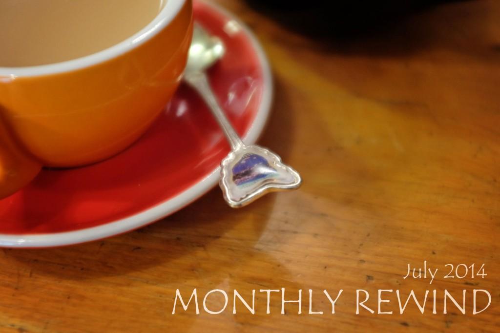 Monthly rewind July