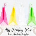 My Friday Five - Shop Local for Christmas