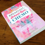 Book Review - Breakfast, School Run, Chemo