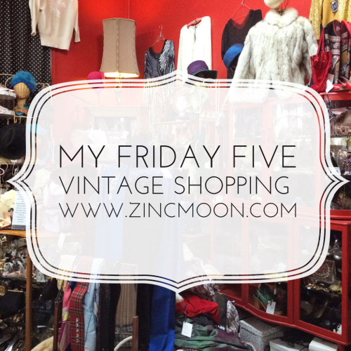 My-Friday-Five-Vintage-Shopping